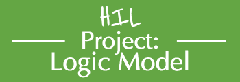 HIL Project Logic Model
